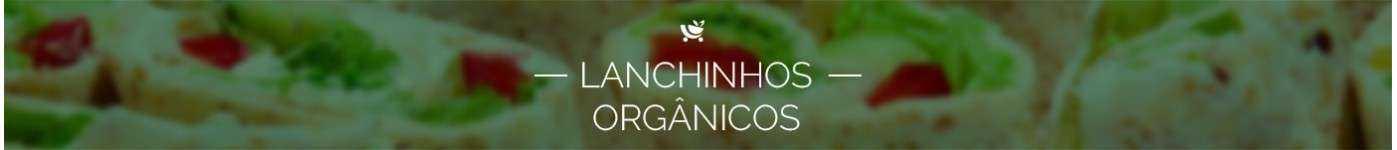 Lanchinhos Orgânicos direto do produtor à venda no Mercado Orgânico